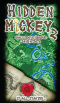 """""""HIDDEN MICKEY 2: It All Started..."""" the second in the Hidden Mickey series of action adventure novels about Walt Disney and Disneyland"""