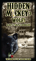HIDDEN MICKEY 3: Wolf! The Legend of Tom Sawyer's Island - Paperback