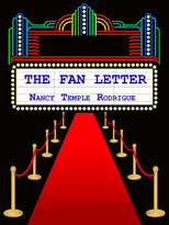 """THE FAN LETTER"" A romantic fantasy"